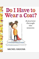 Do I Have to Wear a Coat? Kindle Edition