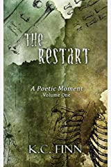 The Restart (A Poetic Moment Book 1) Kindle Edition