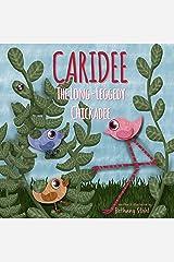 Caridee: The Long-Leggedy Chickadee Kindle Edition