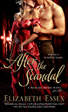 After the Scandal: A Reckless Brides Novel (The Reckless Brides Book 4)
