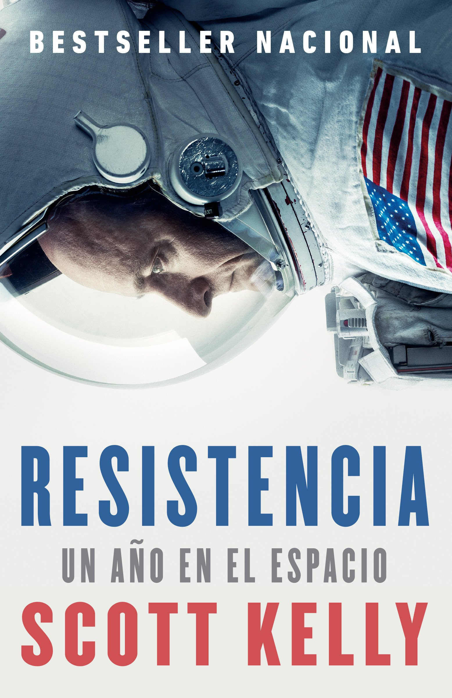 Resistencia: Spanish-language edition of Endurance (Spanish Edition): Scott Kelly: 9780525563143: Amazon.com: Books