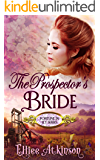 The Prospector's Bride (Fortune In Ely Series) (A Western Romance Story)