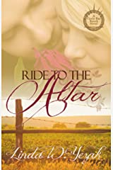 Ride to the Altar: a Circle Bar Ranch novel Kindle Edition