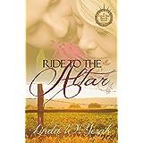 Ride to the Altar: a Circle Bar Ranch novel (Circle Bar Ranch Series Book 3)