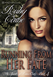 Running From Her Fate (The Spirits of River Oaks Book 4)