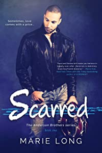 Scarred (The Anderson Brothers Series Book 1)