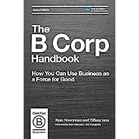 The B Corp Handbook, Second Edition