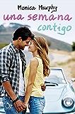 Una semana contigo (Una semana contigo 1) (Spanish Edition)