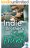 Indie and the Brother's Best Friend (Scandalous Series Book 2)