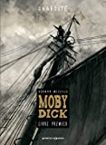 Moby Dick - Livre premier