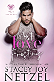 Must Love Frosting (Must Love Diamonds Book 1)