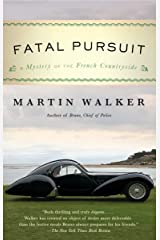 Fatal Pursuit: A Mystery of the French Countryside (Bruno Chief of Police Book 9) Kindle Edition