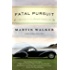 Fatal Pursuit: A Mystery of the French Countryside (Bruno, Chief of Police Series)