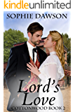Lord's Love: Christian Western Historical Romance (Cottonwood Book 2)