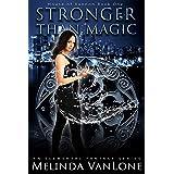 Stronger Than Magic: An Elemental Fantasy Series (House of Xannon Book 1)