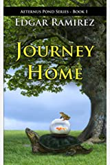 Journey Home: Aeternus Pond Series - Book 1 Kindle Edition