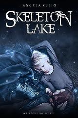 Skeleton Lake (The Hollows Book 1) Kindle Edition