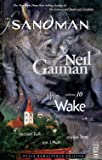 Sandman Volume 10: The Wake (New Edition) (Sandman New Editions)
