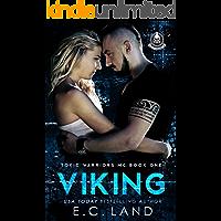 Viking (Toxic Warriors MC Book 1)