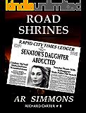 Road Shrines (The Richard Carter Novels Book 8)