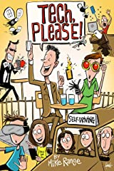 Tech, Please! (Weekly Tech Views Book 2) Kindle Edition