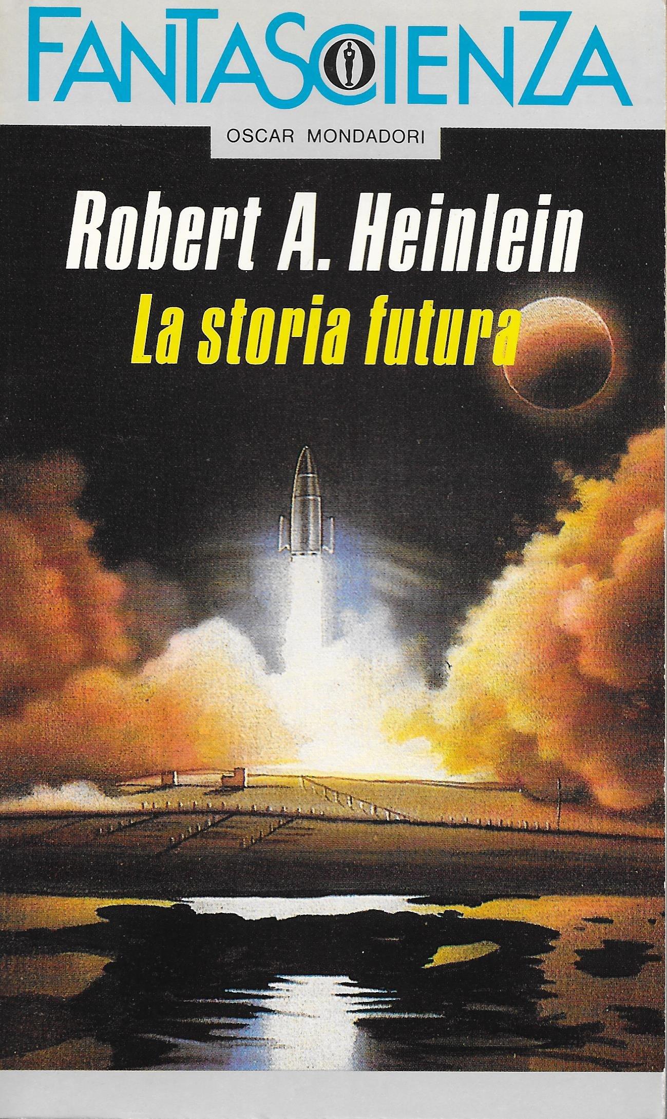 Risultati immagini per la storia futura robert heinlein