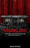 Madeline (A Short Horror Story)