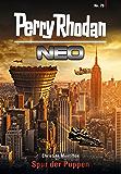 Perry Rhodan Neo 79: Spur der Puppen: Staffel: Protektorat Erde 7 von 12 (Perry Rhodan Neo Paket)
