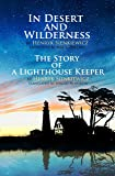 In Desert and Wilderness, The Story of a Lighthouse Keeper (perfect layout, illustrated, annotated) (English Edition)