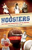 Hoosiers Third Edition: The Fabulous Basketball