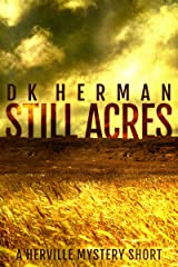 Still Acres: A Herville Mystery Short  (The Herville Mystery Shorts Book 2) Kindle Edition