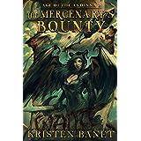 The Mercenary's Bounty (Age of the Andinna Book 2)