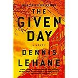 The Given Day: A Novel (Coughlin Series Book 1)
