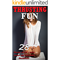 Thrusting Fun (28 Stories of Off Limits Lovers and Forbidden Encounters) book cover