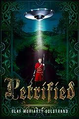Petrified Kindle Edition