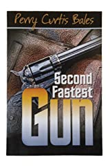 Second Fastest Gun Kindle Edition