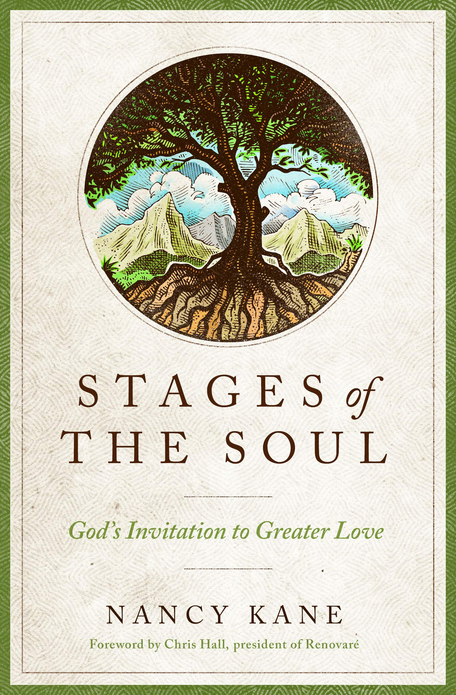 Stages of the Soul: God's Invitation to Greater Love: Nancy