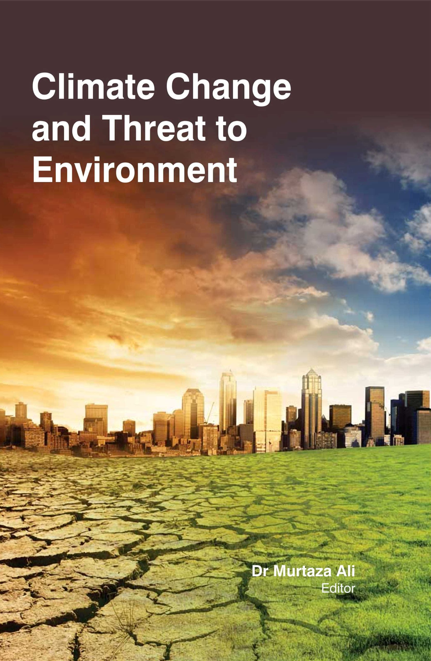 Climate Change And Threat To Environment PDF