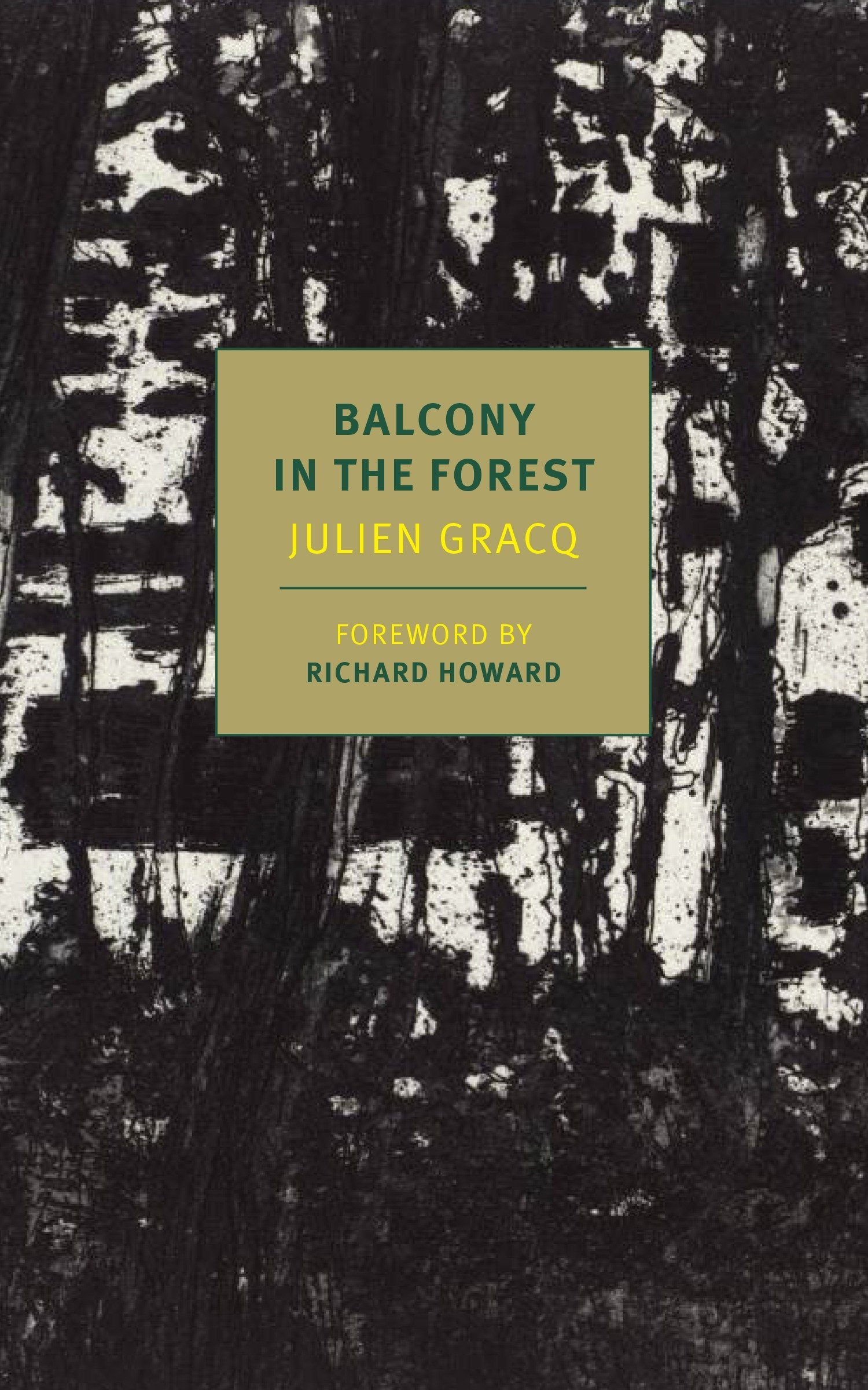A Balcony In The Forest (New York Review Book) por Julien Gracq