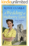 A Wedding at Mulberry Lane: A heart-warming, war time family saga (The Mulberry Lane Series)
