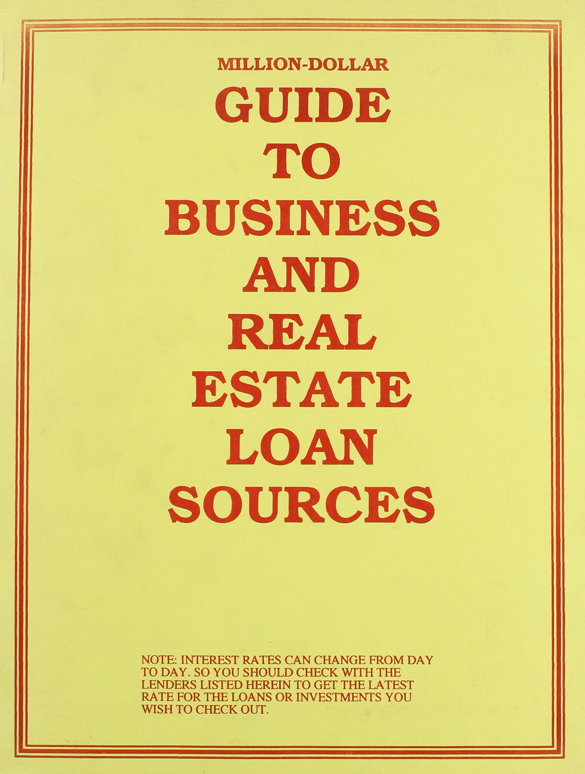 Buy Million Dollar Guide To Business And Real Estate Loan Sources Book Online At Low Prices In India Million Dollar Guide To Business And Real Estate Loan Sources Reviews Ratings Amazon In