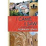 I Came, I Saw: An Autobiography