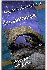 Estupefactos: Poesía e imágenes (Poetry) (Spanish Edition) Kindle Edition