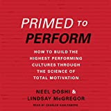 Primed to Perform: How to Build the Highest