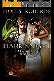 Dark Knight: A Five Orders Seasonal Short Story