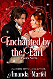 Enchanted By The Earl (Fabled Love Book 1)