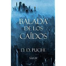 Balada de los caídos (Spanish Edition) Feb 8, 2019