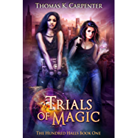 Trials of Magic (The Hundred Halls Book 1) (English Edition)