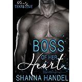 Boss Of Her Heart (Dirty Texas Love Book 1)