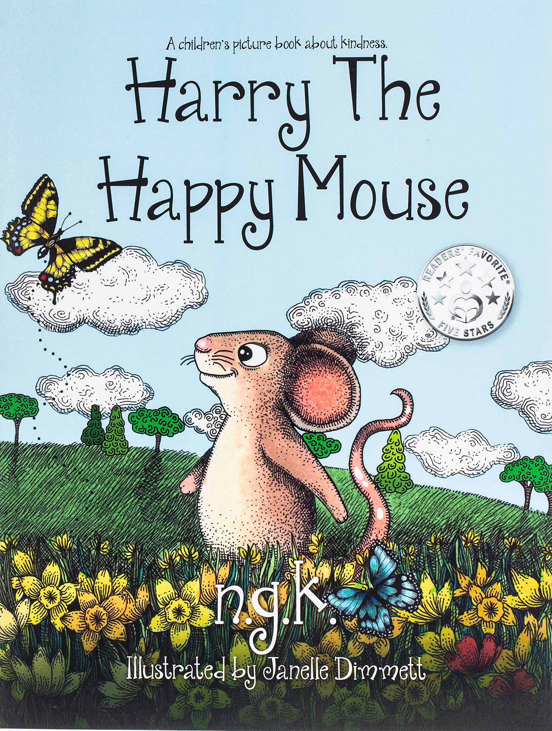 Harry The Happy Mouse: Teaching children to be kind to each other.: 2:  Amazon.co.uk: N G K: 9780993367007: Books